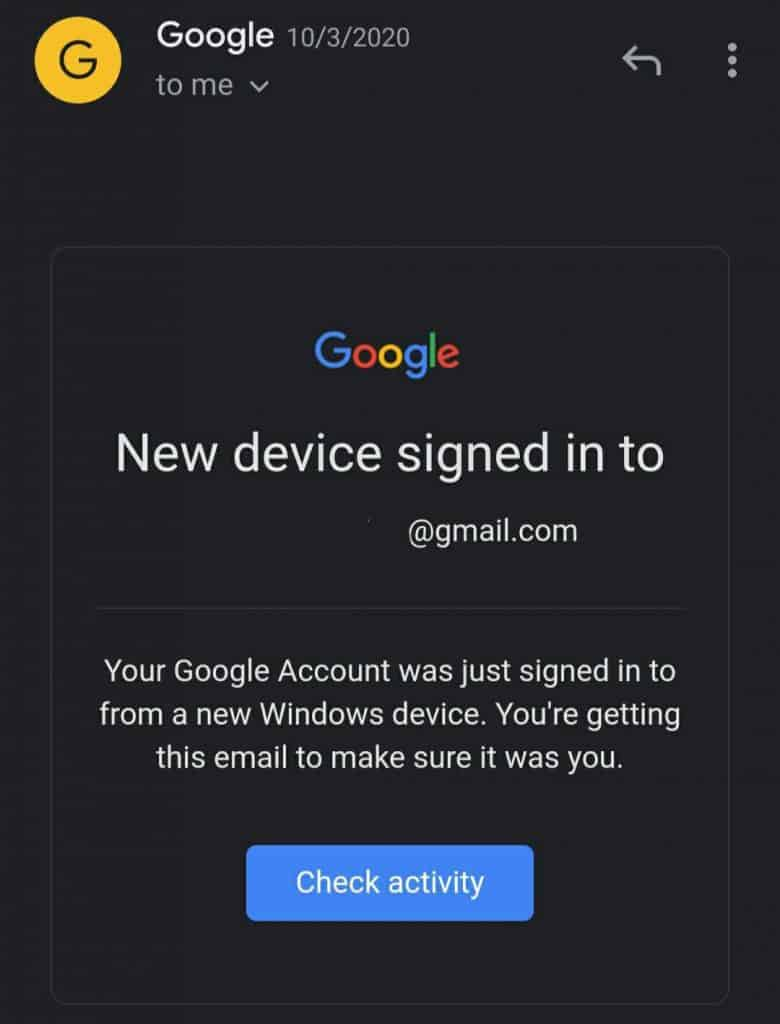 New Device Signed into Gmail Account. Your Google Account was just signed in to from a new Windows device. You're getting this email to make sure it was you.